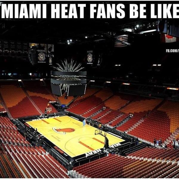 Heat fans be like