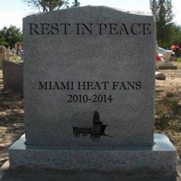 RIP Heat fans