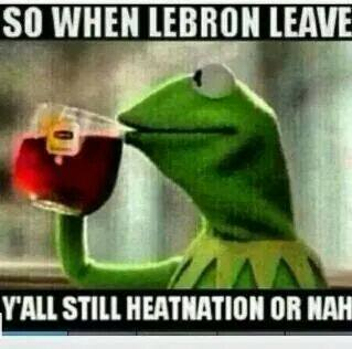 Still heatnation 31 Best Memes of LeBron James Maybe Leaving the Miami Heat