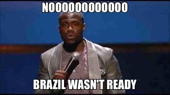 Brazil wasn't ready