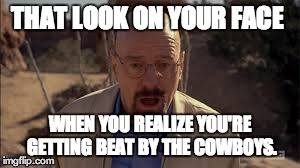 Beat by the cowboys