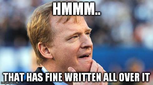 What Goodell is thinking