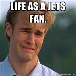 Life as a Jets fan