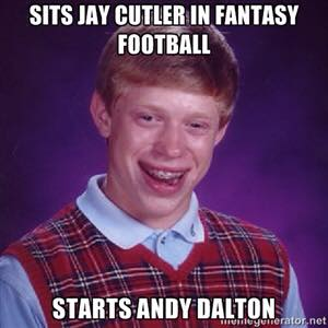 Fantasy meme Bad Luck Brian