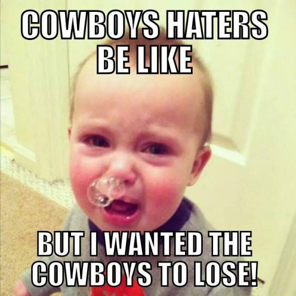 How it's like for Cowboys haters