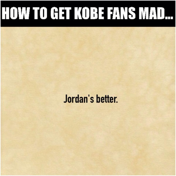 Getting Kobe fans angry