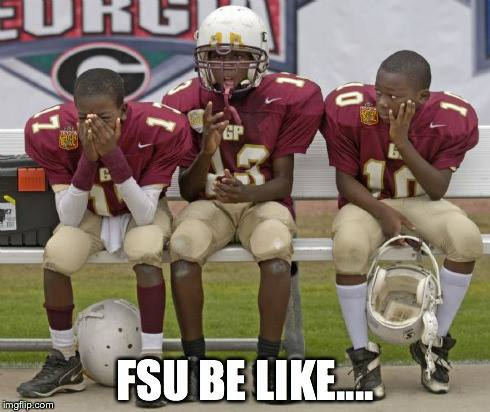 FSU be like