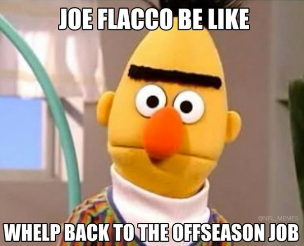 Joe Flacco be like