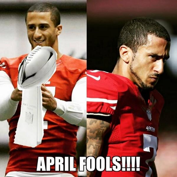 Kaepernick April Fools