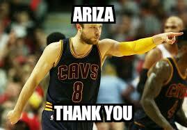 Ariza thank you