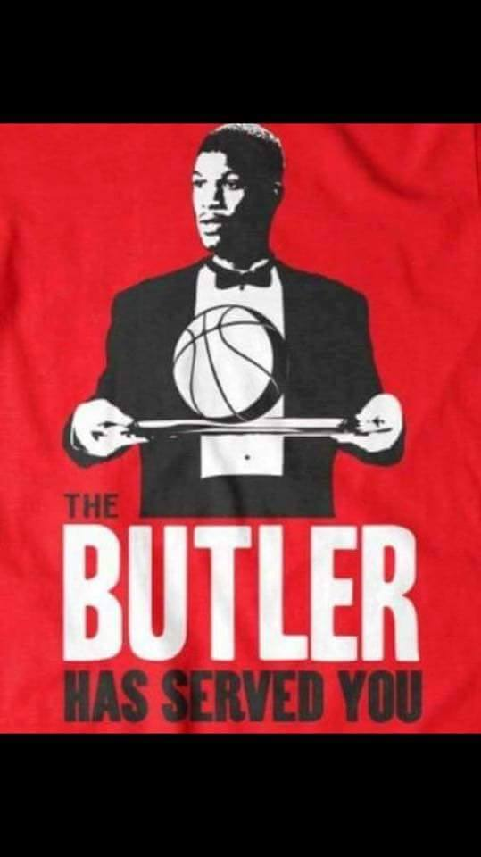Butler has served you