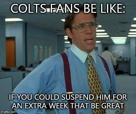 Colts fans be like