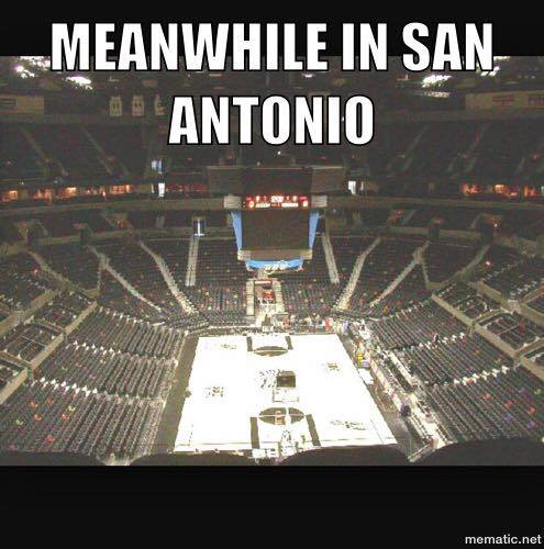 Meanwhile in San Antonio