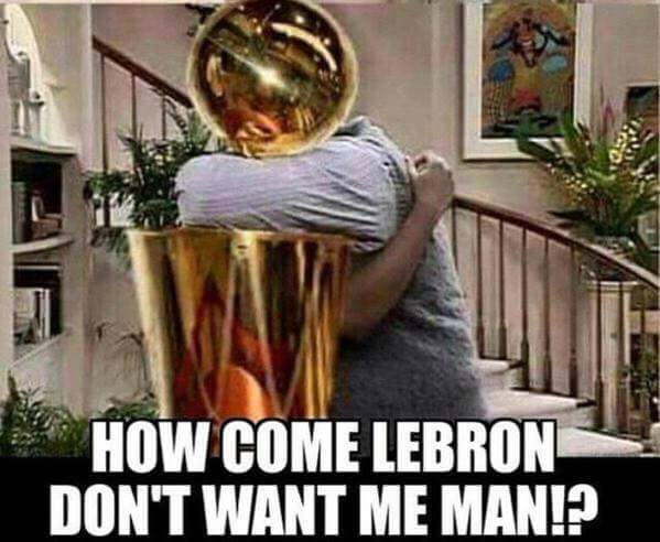 How come LeBron don't want me