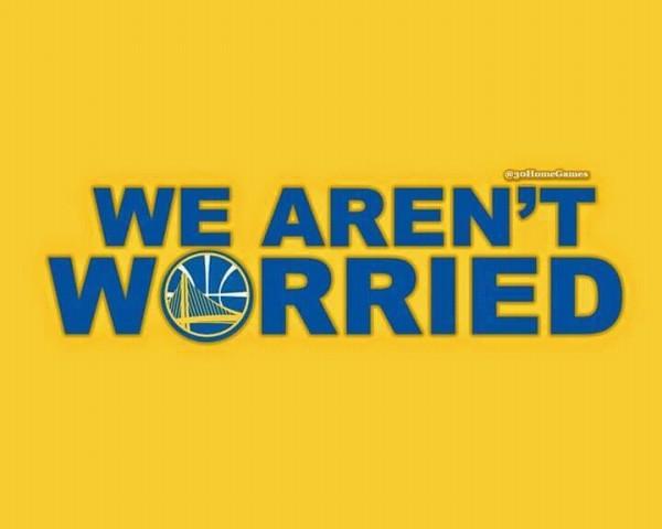 We Aren't Worried