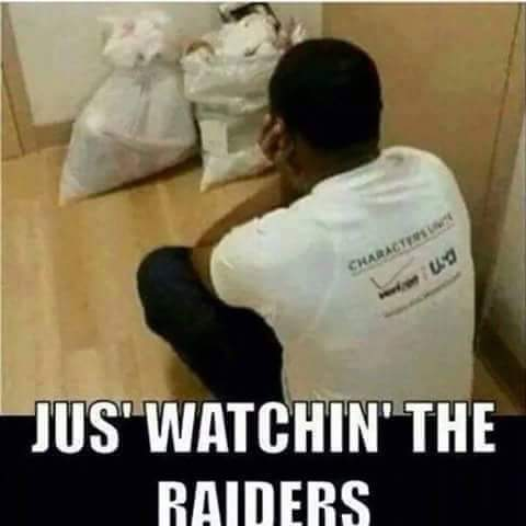 Watching the Raiders
