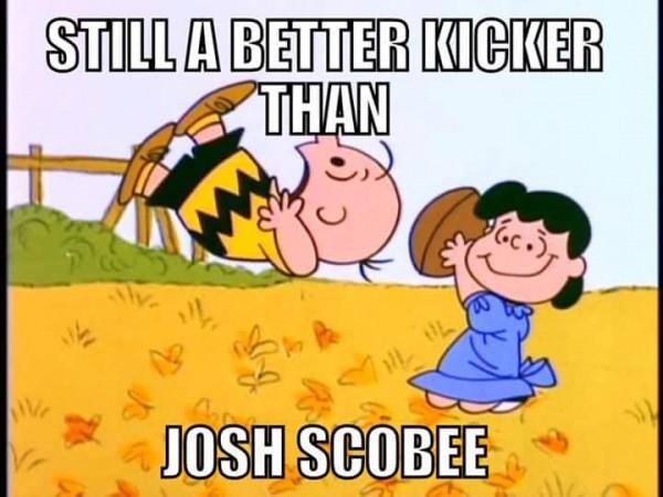 Better kicker than Scobee