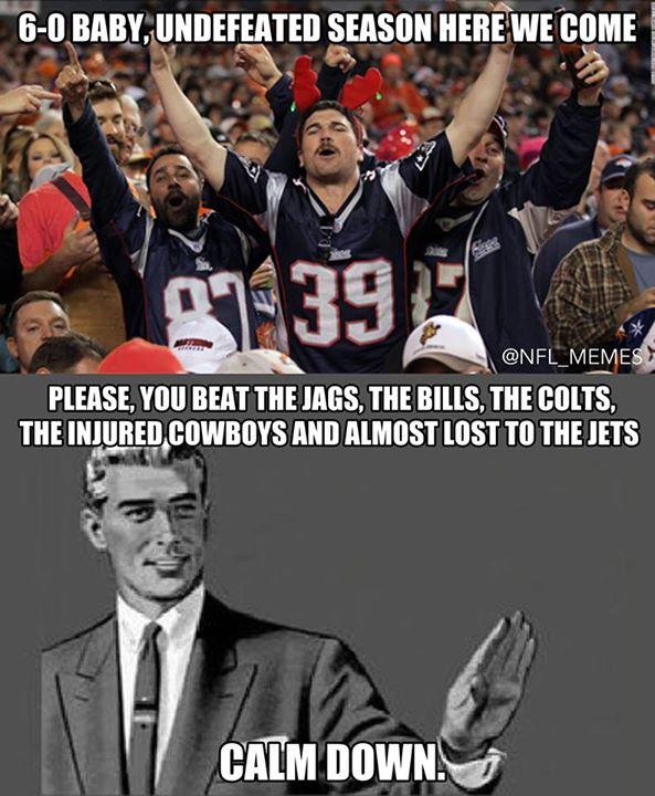 Calm Down Patriots Fans