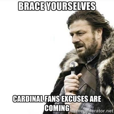Cardinals excuses