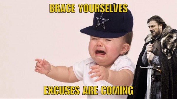 Excuses are coming