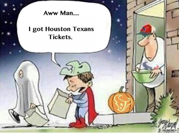 I got texans ticket