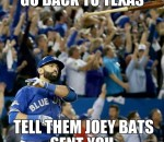 Joey Bats sent you