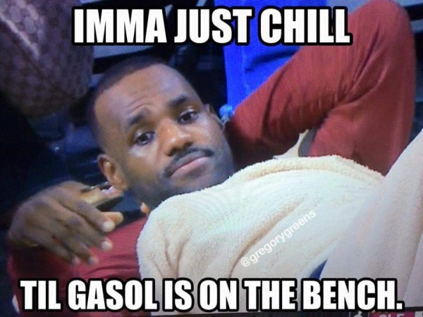 Waiting for Gasol to get benched