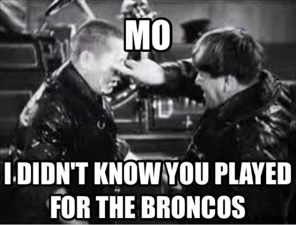 Mo for the Broncos