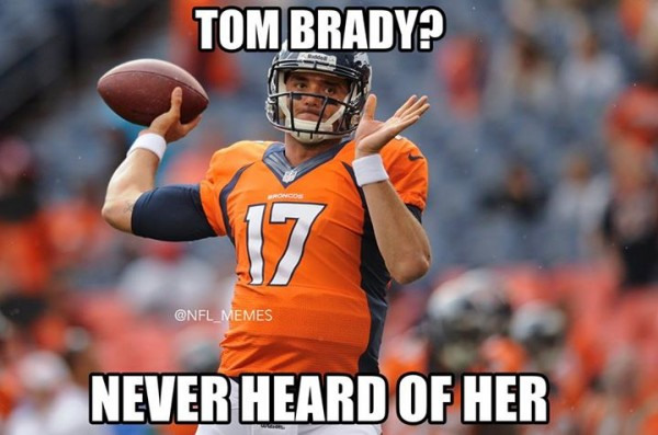 Never heard of Tom Brady
