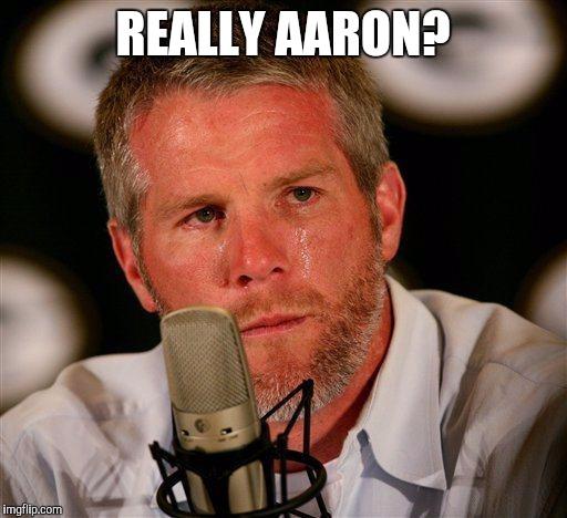 Really Aaron