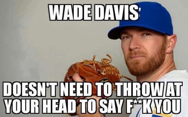 Wade Davis meme