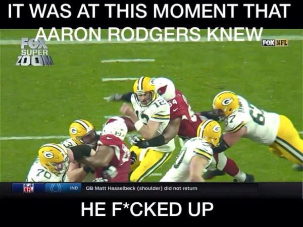 Aaron Rodgers F Up