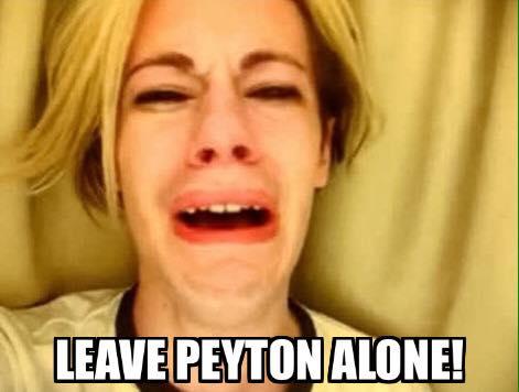Leave Peyton Alone