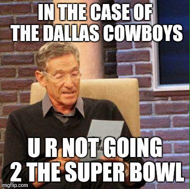 U R Not going to the Super Bowl