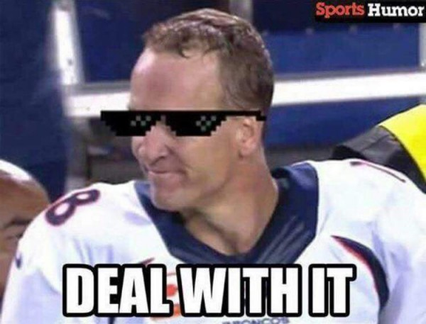 Deal with it Manning