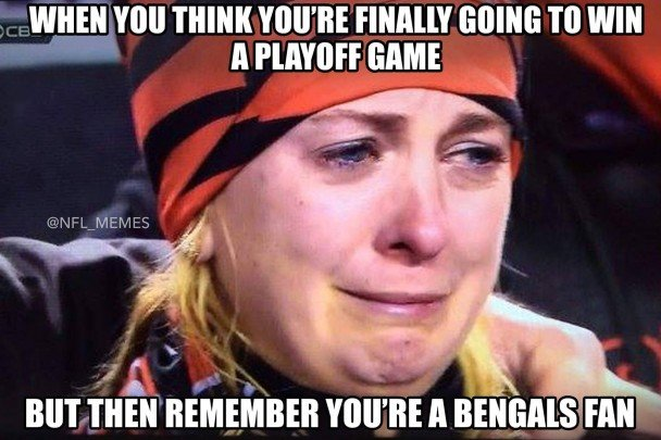 Remember you're a Bengals Fan