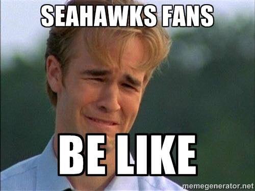 Seahawks fans be like