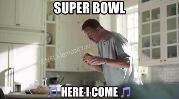 Super Bowl here i come