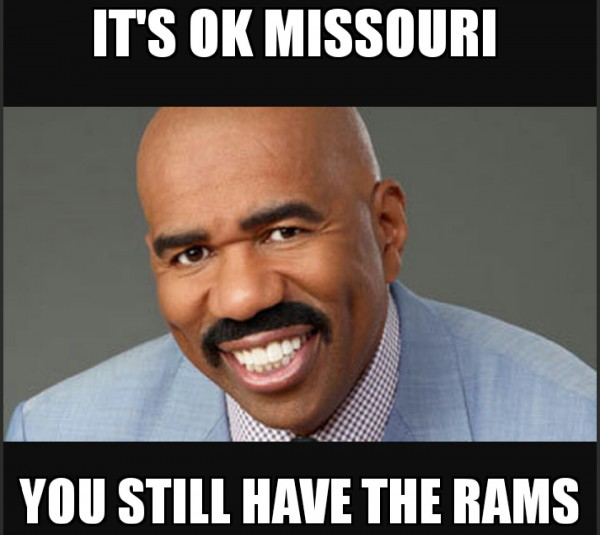 You still have the Rams