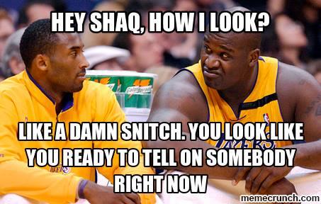 Kobe the Snitch