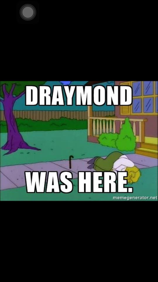 Draymond was here