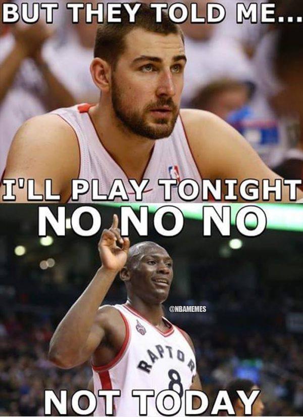 Not Today Biyombo Meme