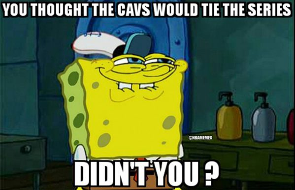 Didn't you Cavaliers