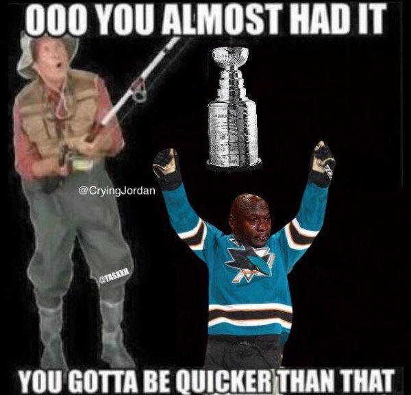 Sharks ALmost had it meme