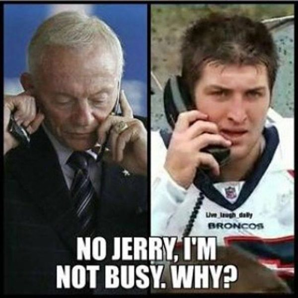Jerry calling Tebow