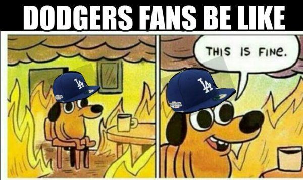 dodgers-on-fire-this-is-fine