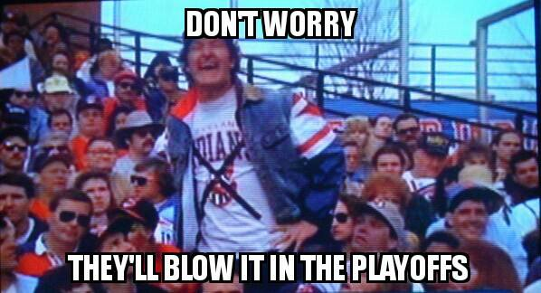 dont-worry-the-indians-will-blow-it-in-the-playoffs