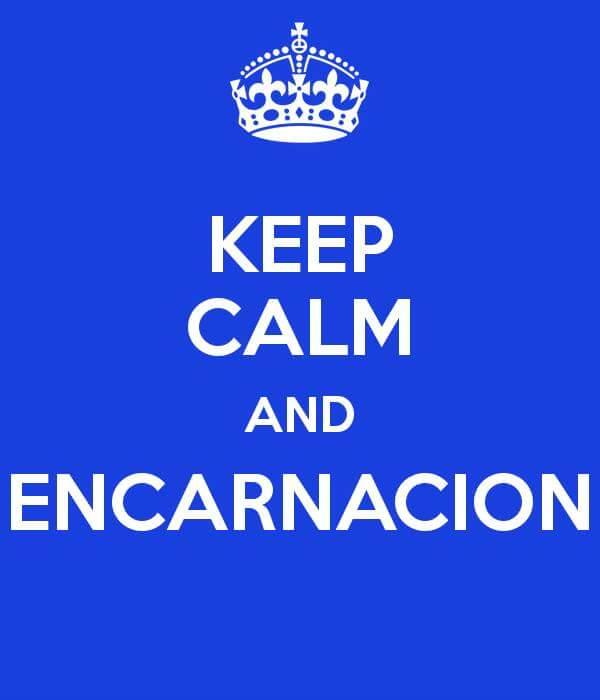 Keep Calm and Encarnacion