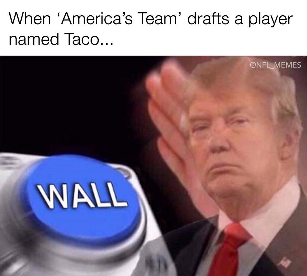 Cowboys Taco Trump
