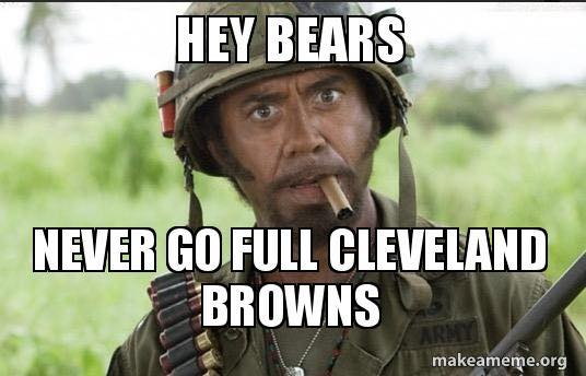 Don't go full Browns